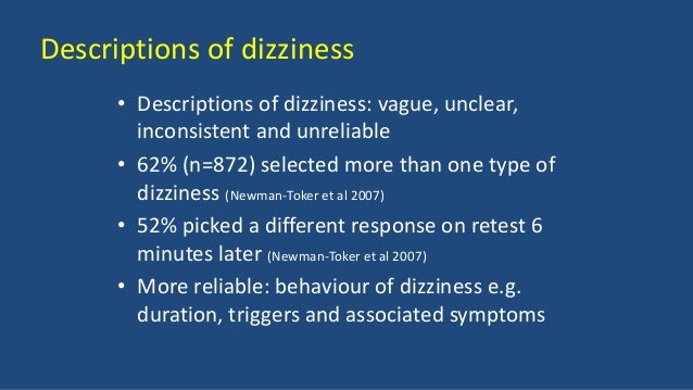 Descriptions of dizziness • Descriptions of dizziness: vague, unclear, inconsistent and unreliable • 62% (n=872) selected ...