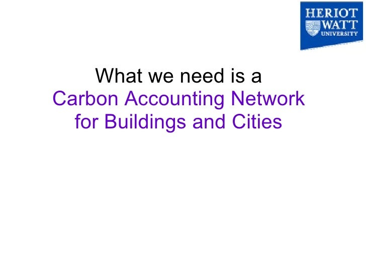 carbon accounting In efforts to combat climate change, carbon accounting tools can help to steer us towards effective mitigation decisions, and away from poor ones but what is carbon accounting and how can.