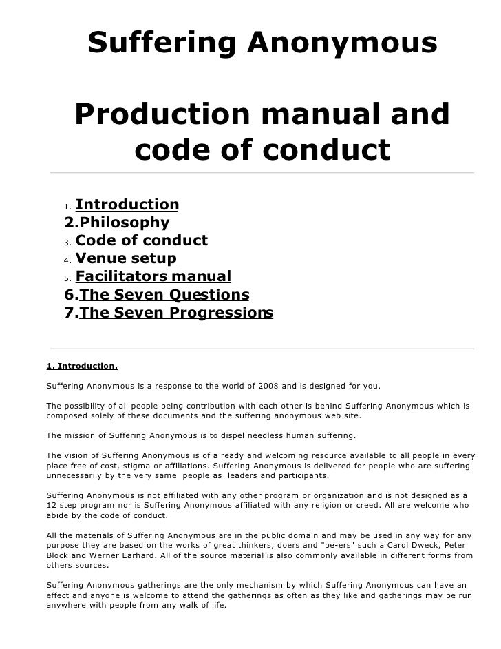 Suffering Anonymous           Production manual and             code of conduct     1. Introduction     2.Philosophy     3...