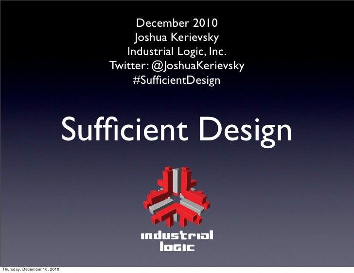 December 2010                                      Joshua Kerievsky                                    Industrial Logic, I...
