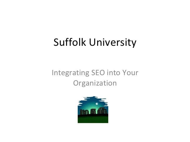 Suffolk University Integrating SEO into Your Organization