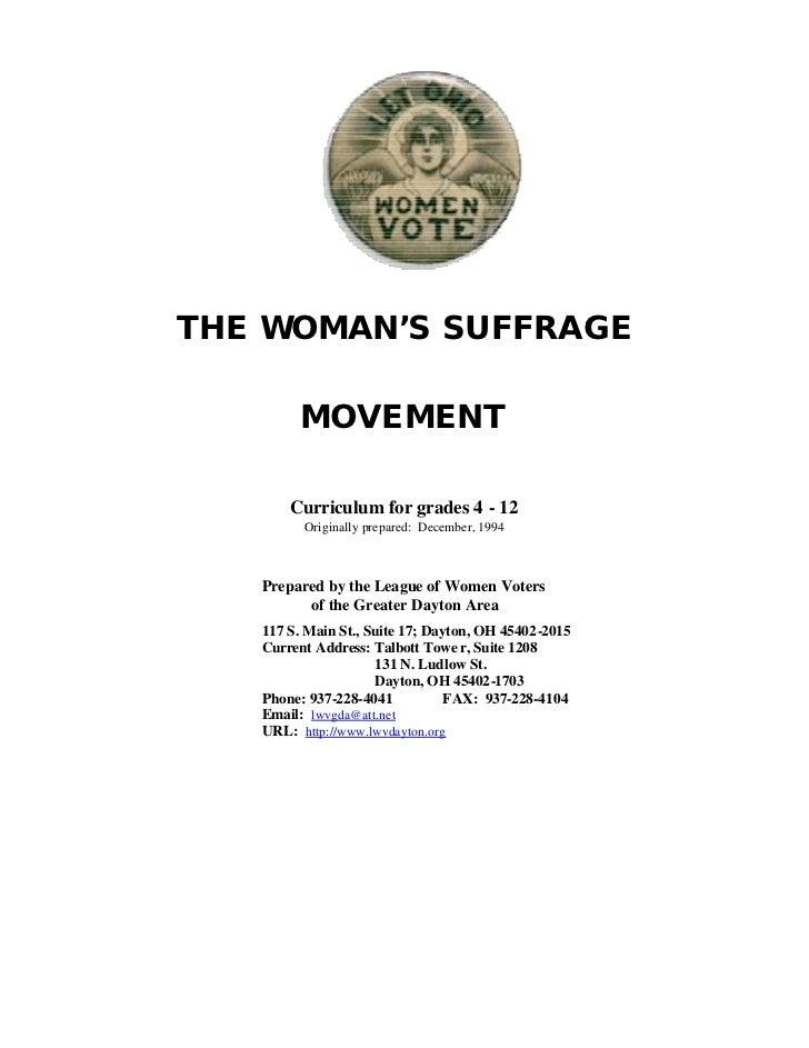 THE WOMAN'S SUFFRAGE         MOVEMENT       Curriculum for grades 4 - 12         Originally prepared: December, 1994   Pre...