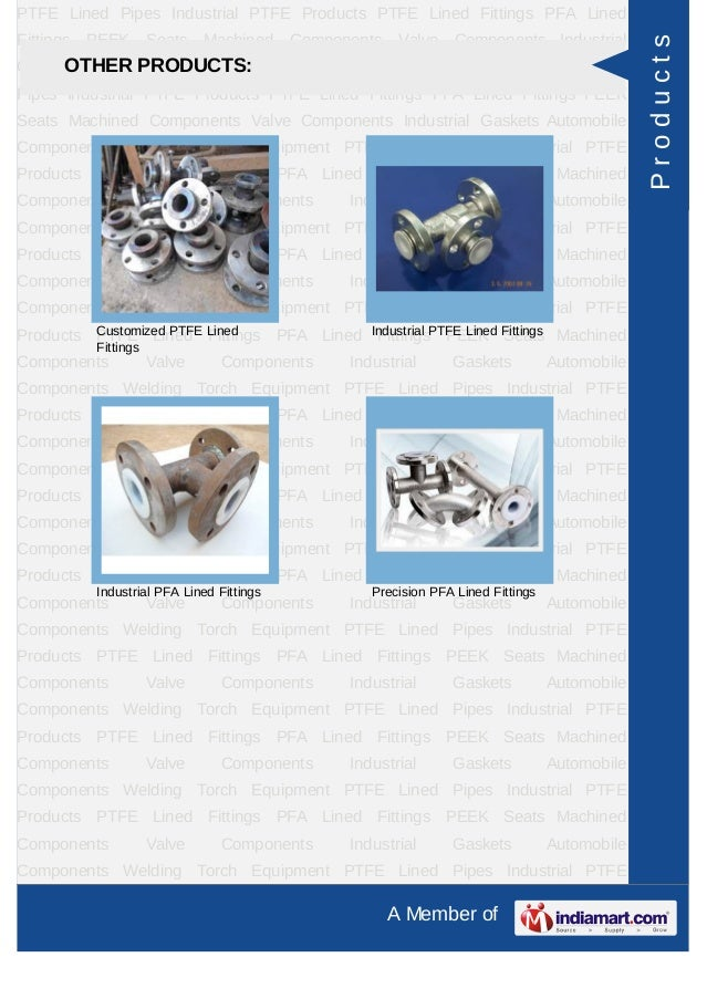 PTFE Lined Pipes Industrial PTFE Products PTFE Lined Fittings PFA LinedFittings   PEEK       Seats   Machined     Componen...