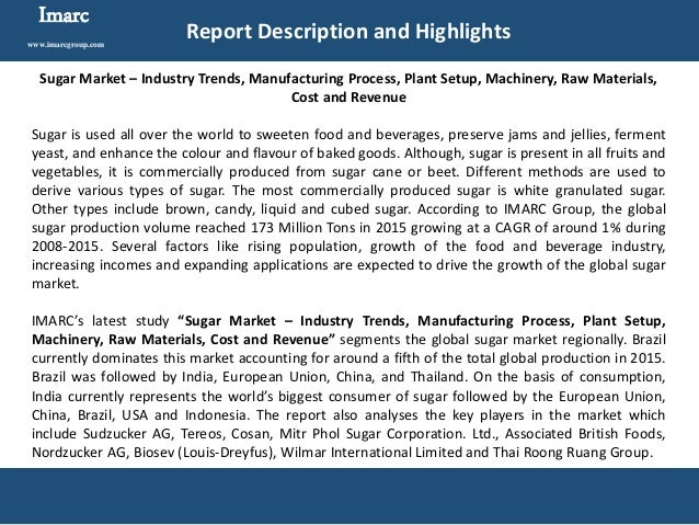 sugar industry analysis Industrial sugar market growth boost by the rising demand for packaged and fast food but steady growth of the fast food market in developed regions such as north america and europe may.