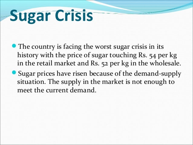 Sweet-and-sour: Measures to avoid the sugar crisis