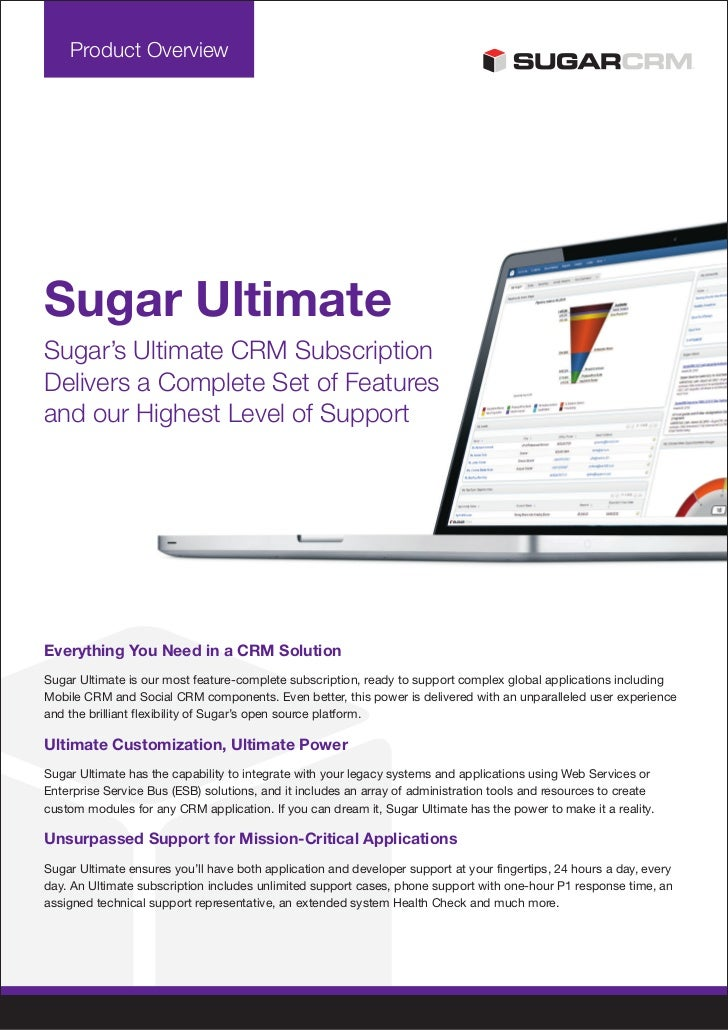 Product OverviewSugar UltimateSugar's Ultimate CRM SubscriptionDelivers a Complete Set of Featuresand our Highest Level of...