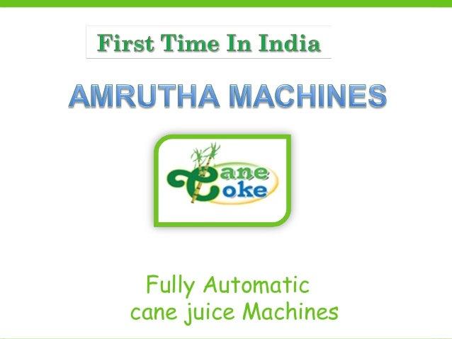 Fully Automatic cane juice Machines