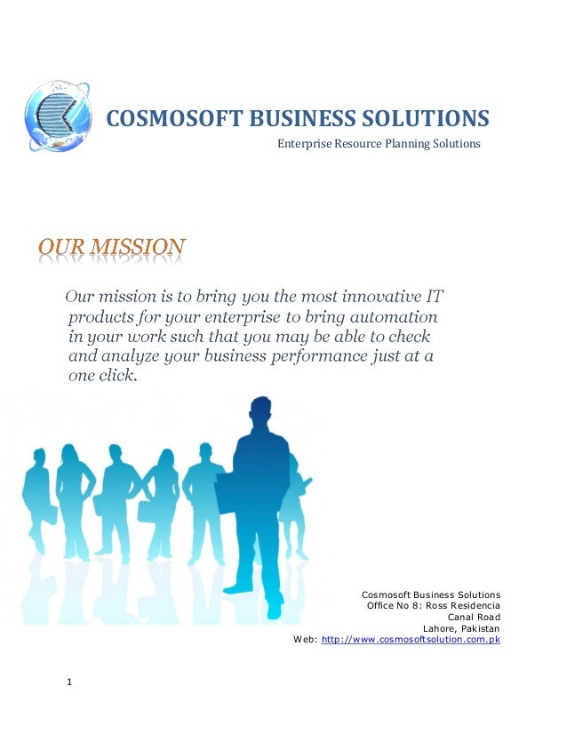 1 COSMOSOFT BUSINESS SOLUTIONS Enterprise Resource Planning Solutions Cosmosoft Business Solutions Office No 8: Ross Resid...