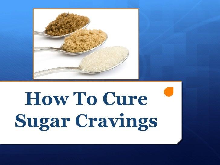 How To CureSugar Cravings