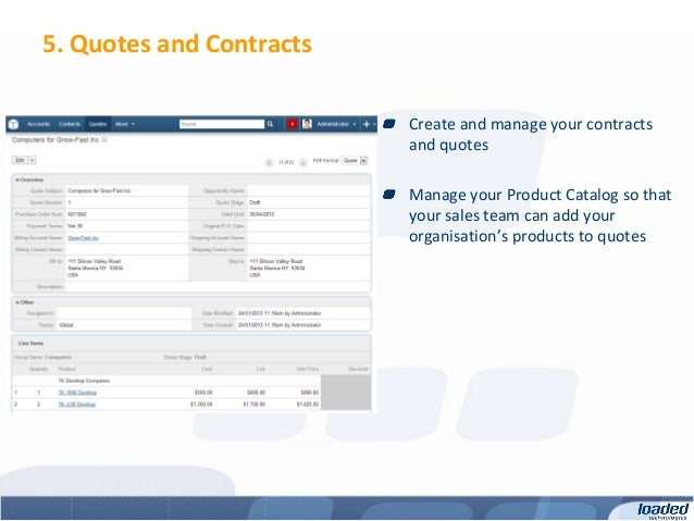 5. Quotes and Contracts                          Create and manage your contracts                          and quotes     ...