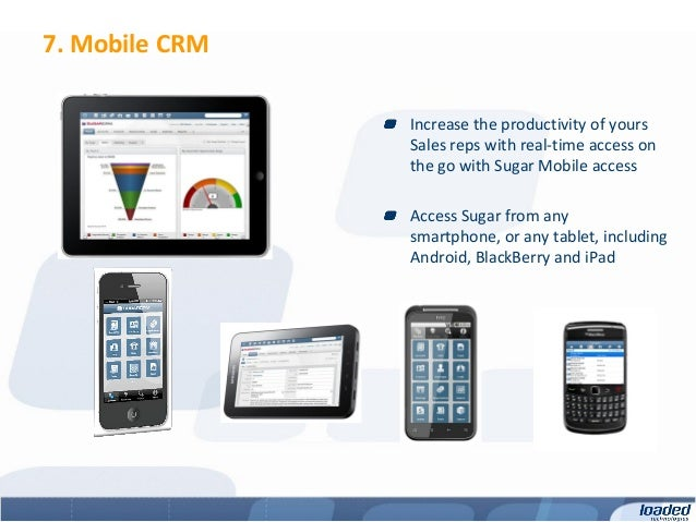 7. Mobile CRM                Increase the productivity of yours                Sales reps with real-time access on        ...