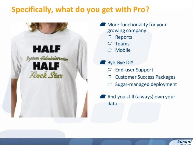 Specifically, what do you get with Pro?                           More functionality for your                           gr...