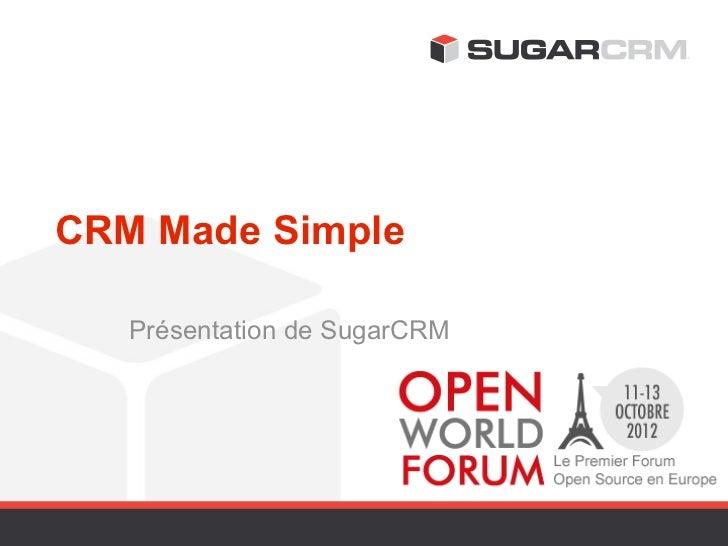 CRM Made Simple   Présentation de SugarCRM
