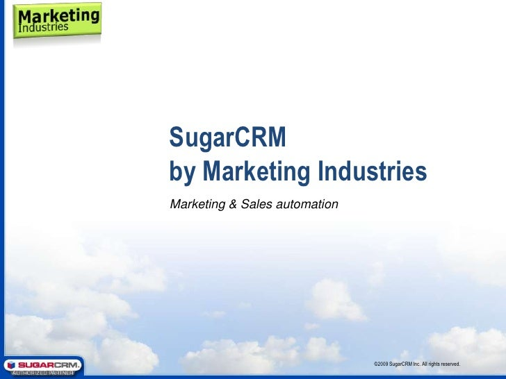 SugarCRM Sales Force Automation<br />©2008 SugarCRM Inc. All rights reserved.<br />