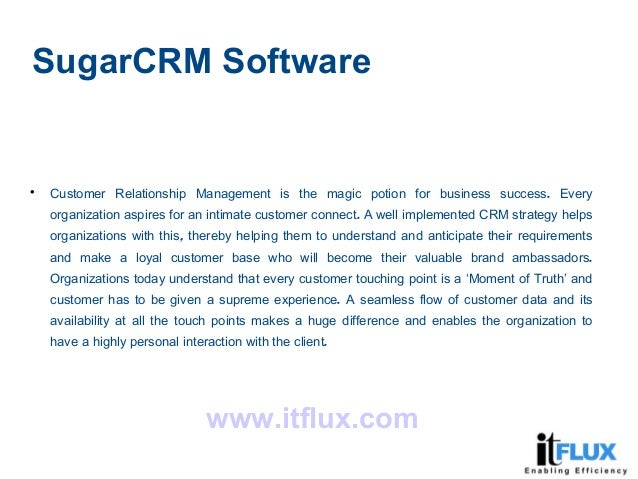 SugarCRM Software  .Customer Relationship Management is the magic potion for business success Every .organization aspires...