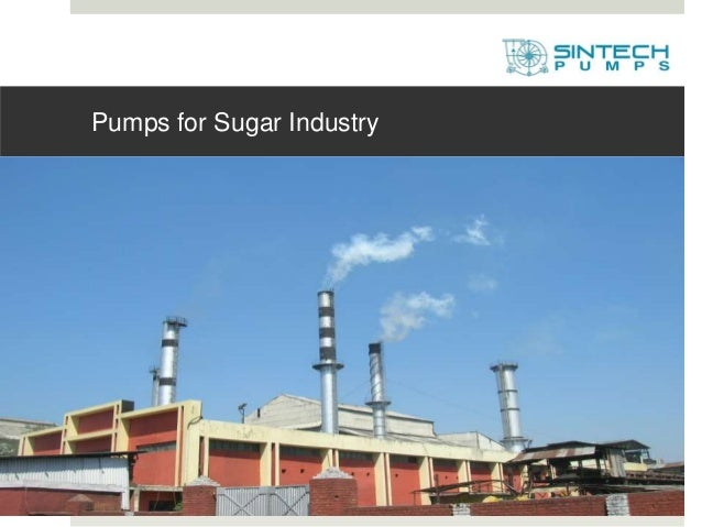 Pumps for Sugar Industry