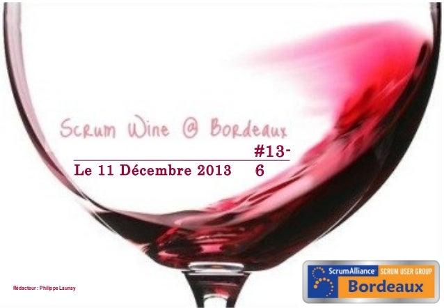 Le 11 Décembre 2013  Rédacteur : Philippe Launay 1  07/09/2010  #136