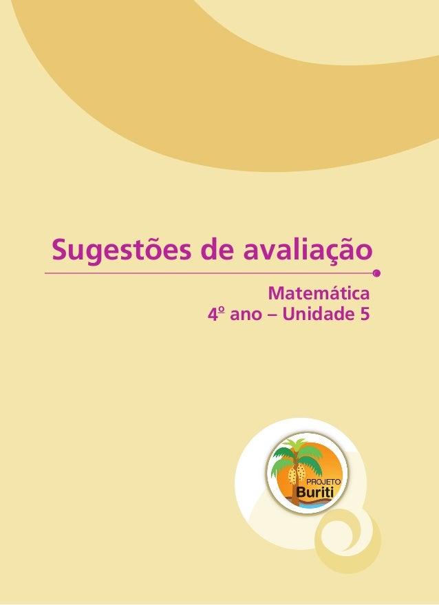 Sugestões de avaliação  Matemática  4o ano – Unidade 5