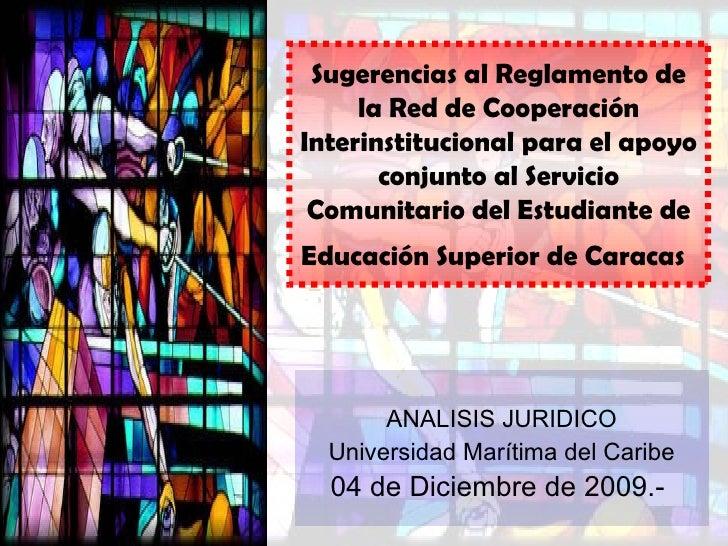 Sugerencias al Reglamento de la  Red de Cooperación Interinstitucional para el apoyo conjunto al Servicio Comunitario del ...