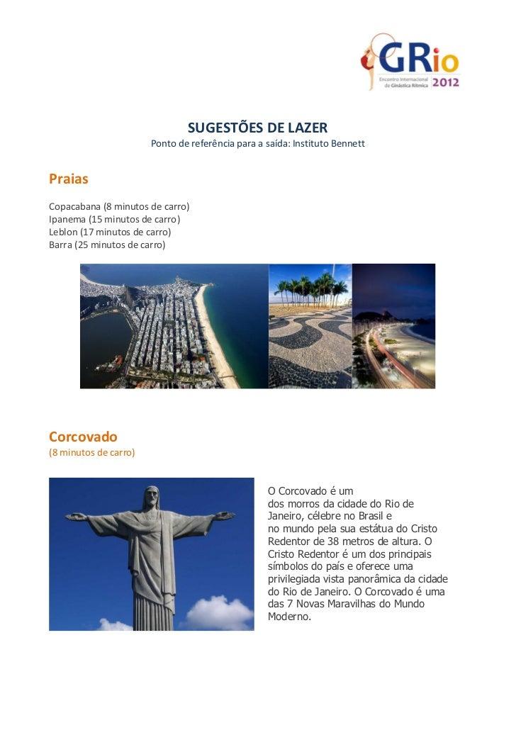 SUGESTÕES DE LAZER                       Ponto de referência para a saída: Instituto BennettPraiasCopacabana (8 minutos de...