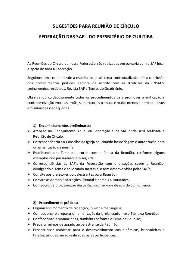 SUGESTÕES PARA REUNIÃO DE CÍRCULO FEDERAÇÃO DAS SAF's DO PRESBITÉRIO DE CURITIBA As Reuniões de Círculo da nossa Federação...