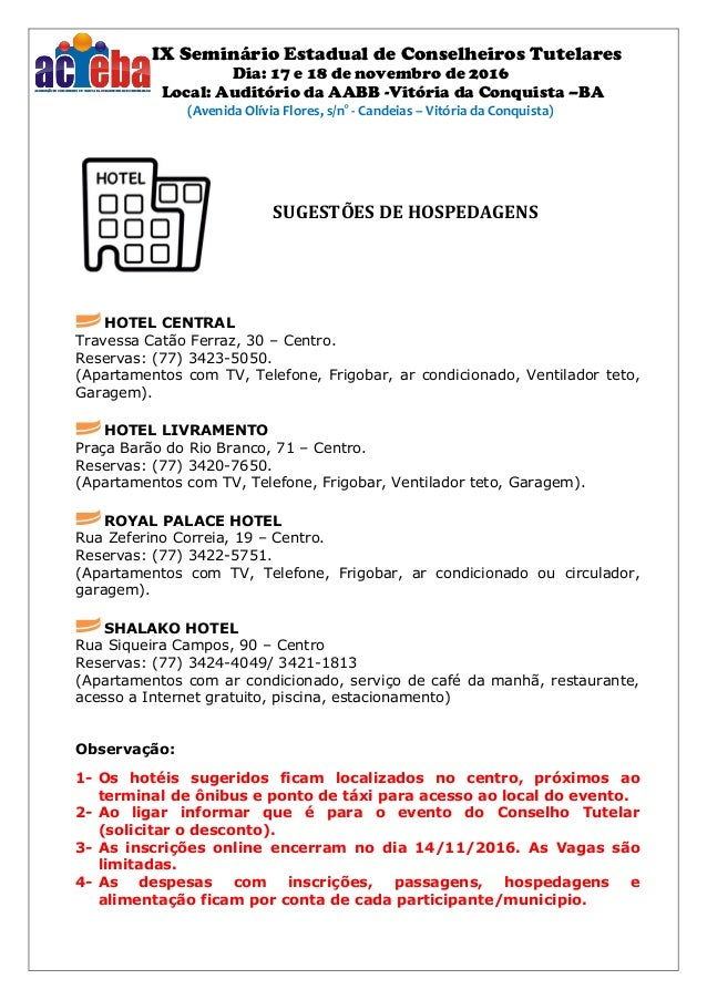 IX Seminário Estadual de Conselheiros Tutelares Dia: 17 e 18 de novembro de 2016 Local: Auditório da AABB -Vitória da Conq...