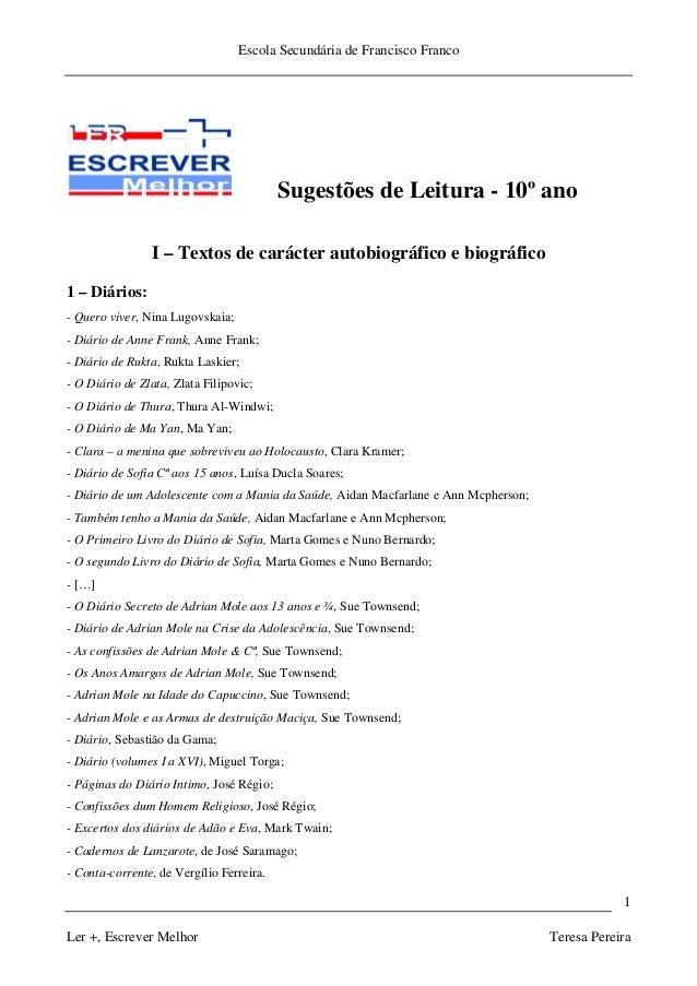 Escola Secundária de Francisco Franco Ler +, Escrever Melhor Teresa Pereira 1 Sugestões de Leitura - 10º ano I – Textos de...