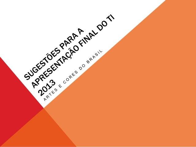 """FEIRA CULTURAL """"ARTES E CORES DO BRASIL""""Caros alunos,Dia 28 de agosto realizaremos o grande evento de apresentação do TI.N..."""