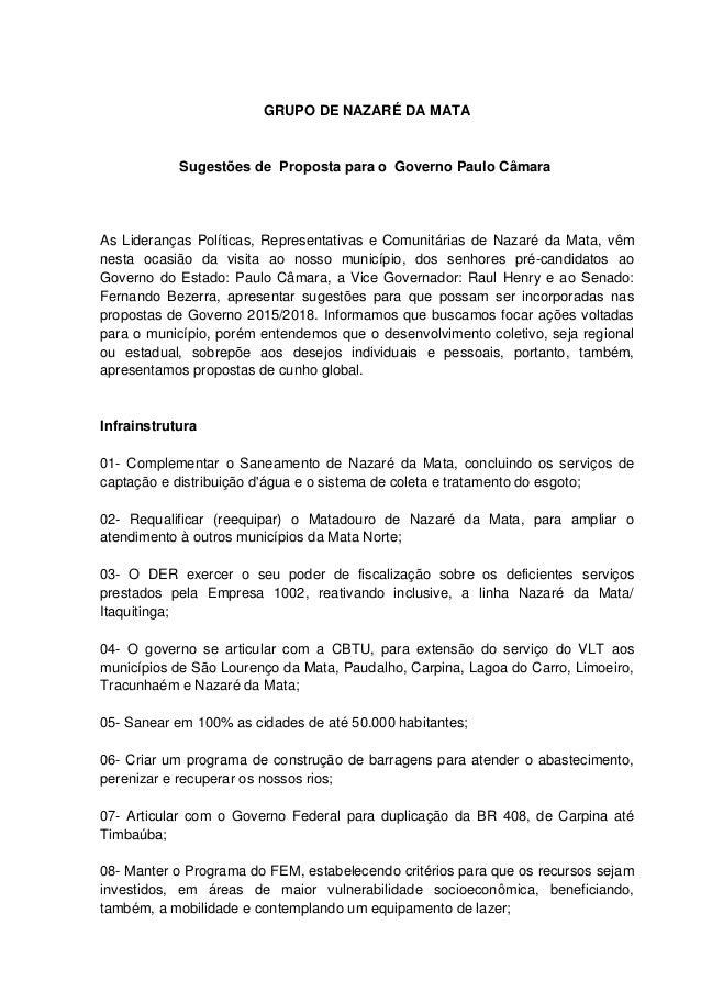 GRUPO DE NAZARÉ DA MATA Sugestões de Proposta para o Governo Paulo Câmara As Lideranças Políticas, Representativas e Comun...