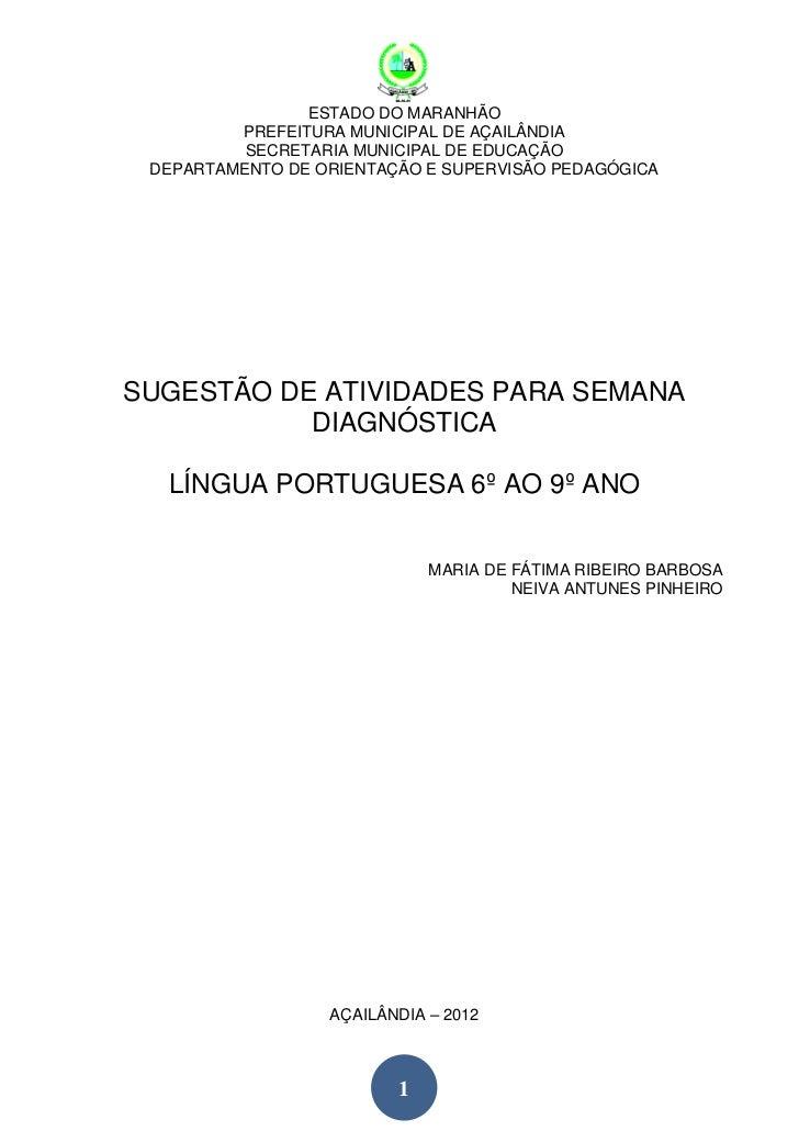 ESTADO DO MARANHÃO         PREFEITURA MUNICIPAL DE AÇAILÂNDIA          SECRETARIA MUNICIPAL DE EDUCAÇÃO DEPARTAMENTO DE OR...
