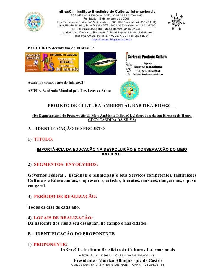 RCPJ-RJ n° 225964 – CNPJ n° 09.225.702/0001-48                 InBrasCI – Instituto Brasileiro de Culturas Internacionais ...
