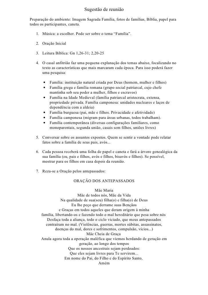 Sugestão de reunião  Preparação do ambiente: Imagem Sagrada Família, fotos de famílias, Bíblia, papel para todos os partic...