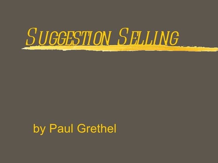 Suggestion Selling by Paul Grethel