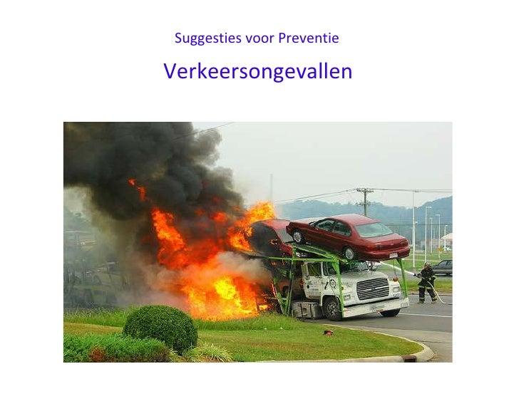 Suggesties voor Preventie <br />Road Accidents Verkeersongevallen <br />road safety tips, road safety essay , road safety ...
