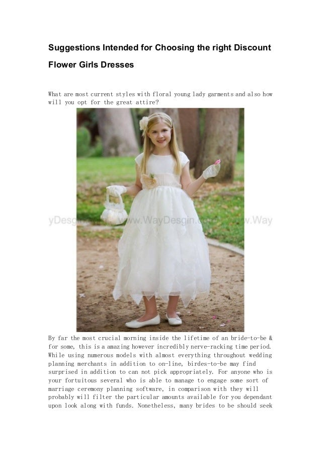 603a344e2e9 Suggestions Intended for Choosing the right Discount Flower Girls Dresses  What are most current styles with ...