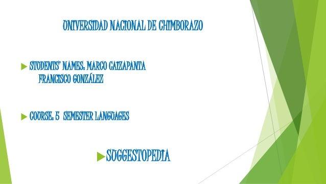 UNIVERSIDAD NACIONAL DE CHIMBORAZO   STUDENTS' NAMES: MARCO CAIZAPANTA  FRANCISCO GONZÁLEZ   COURSE: 5 SEMESTER LANGUAGE...