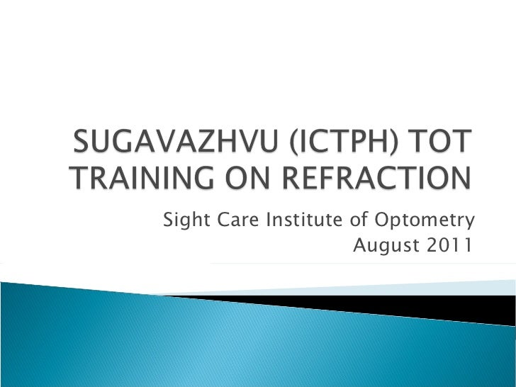 Sight Care Institute of Optometry August 2011