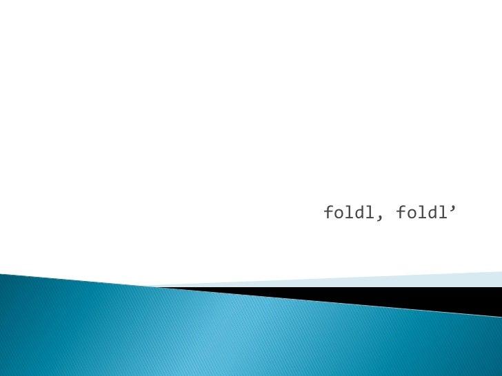 foldl, foldl'