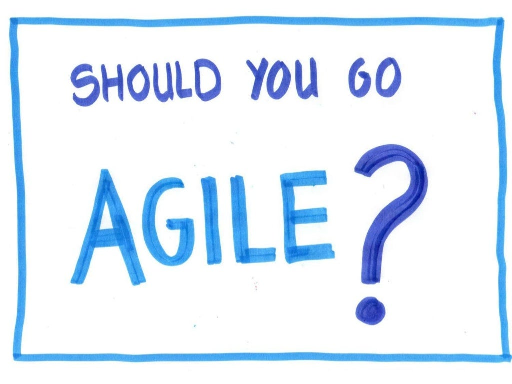 Should your company go agile?