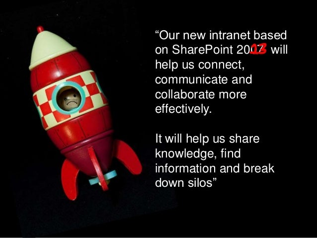 9. Post-launch planning  Have multiple tactics for adoption  Don't think 'project' think 'service'  SharePoint intranet...