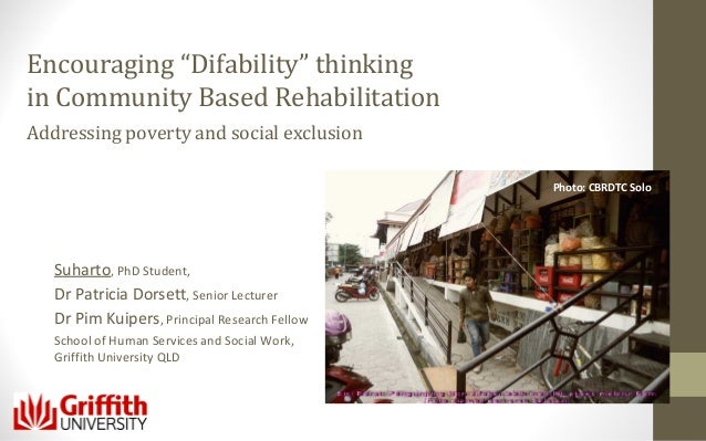 """Encouraging """"Difability"""" thinking in Community Based Rehabilitation Addressing poverty and social exclusion Photo: CBRDTC ..."""