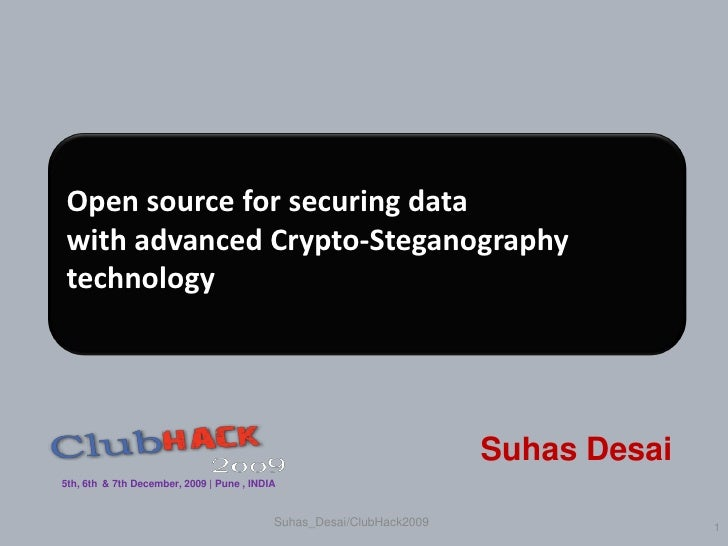 Open source for securing data with advanced Crypto-Steganography technology                                               ...