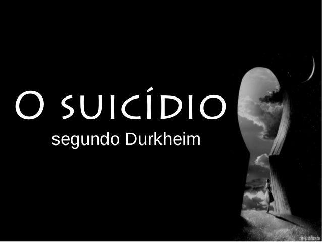 O suicídio segundo Durkheim