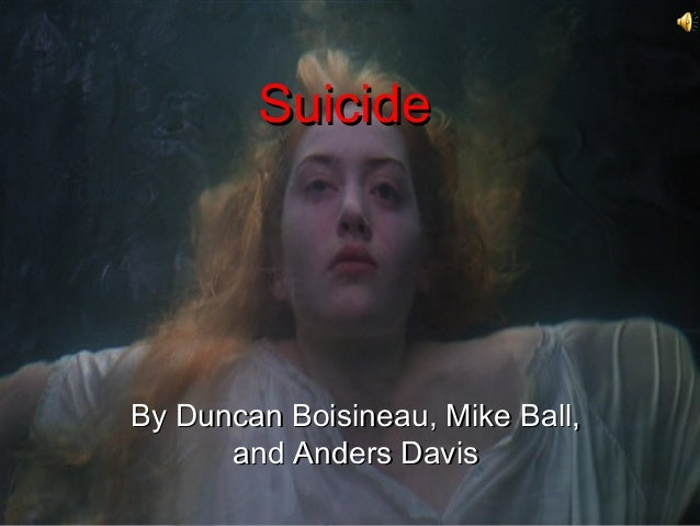 SuicideBy Duncan Boisineau, Mike Ball,      and Anders Davis
