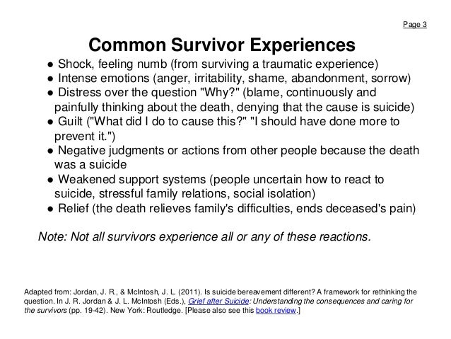 Page 3 Common Survivor Experiences ● Shock, feeling numb (from surviving a traumatic experience) ● Intense emotions (anger...