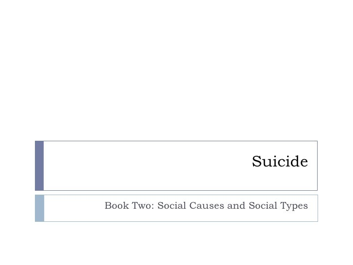Suicide  Book Two: Social Causes and Social Types