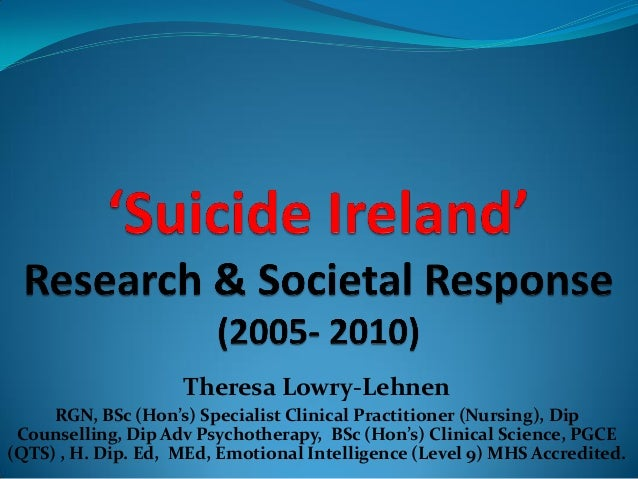 Theresa Lowry-LehnenRGN, BSc (Hon's) Specialist Clinical Practitioner (Nursing), DipCounselling, Dip Adv Psychotherapy, BS...