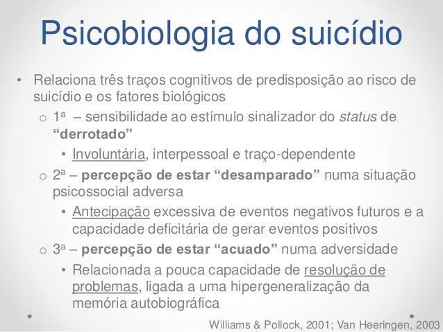 Psicobiologia do suicídio Tabela 1: Modelo psicobiológico com os três componentes da predisposição traço-dependente para c...
