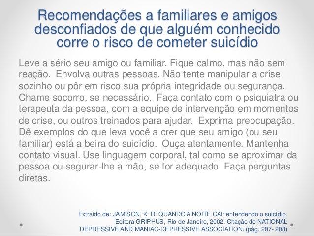 """""""Ideação suicida implica maior risco de futura tentativa de suicídio. Fonte: Baseada em Kuo e colaboradores."""" Trecho de: N..."""