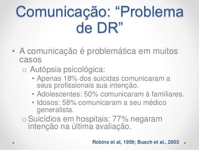 """""""Sequência de ações que compõem um plano terapêutico geral de amparo na crise suicida."""" In: Neury José Botega. """"Crise suic..."""